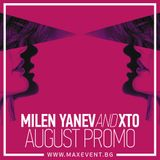Milen Yanev and XTO - August Promo Mix (August 2015)