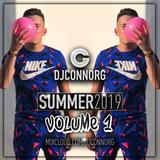 @DJCONNORG - SUMMER 2019 VOL 1