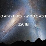 DANNY VS - PODCAST 2K18