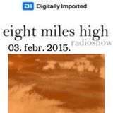 Zack Marullo @ Eight Miles High Radio Show - DI.FM (2015.02.03.)