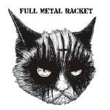 Full Metal Racket 25th June 2017