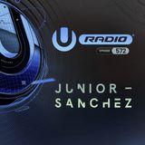 UMF Radio 572 - Junior Sanchez