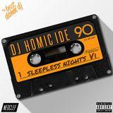 SLEEPLESSNIGHTS 6 BY DJ HOMICIDE