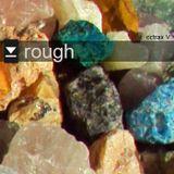 rough - a cctrax mix