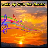 Wake Up With The Classics - Show 166 - Wednesday 4th September 2019