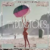 DEAD-TONES EXCLUSIVE PODCAST FOR BETC MUSIC