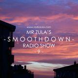Mr. Zula's Smoothdown #9 - 07.03.13