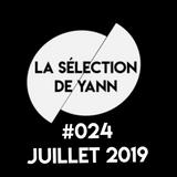 La selection de Yann #024 Juillet 2019