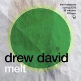 Drew David - The 4 Seasons - Melt / Spring