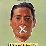 Don't talk now !
