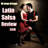 Dj Jorge Arizaga - Latin Salsa Review (Jun 2018)