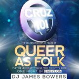 One Night in Babylon - Cruz 101's Queer as Folk 20 Year Celebration Mix