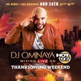 DJ OMINAYA LIVE ON HOT 97 THANKSGIVING WKND 11-24-18
