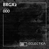 Eclectica Series 000 - BRGX2