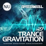 Risewell - TranceGravitation #27