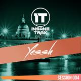 Insane Trax Radio - Session 004 ( Yessh Guest Mix )