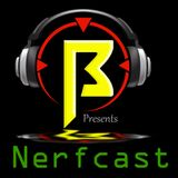 Nerfcast Episode 87: Worth the Wait