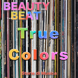 Beauty and the Beat #30 True Colors