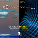 60 Minutes Of Chill, Part 37 (Electronic Dreams #2)