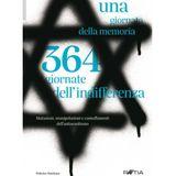 24.01.2019 - Una giornata della memoria 364 giornate dell'indifferenza - Federico Steinhaus