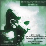 The House Of The House MixShow Live On ThothFM - Nov 24th 2018 - MOVEMBER -