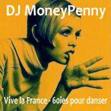 DJ MoneyPenny - Vive la France-60ies pour danser