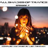 All Shades of Trance - Episode 7 (Uplifting Edition)