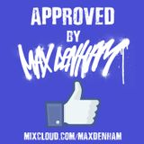 APPROVED BY MAX DENHAM