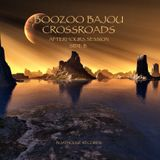 Boozoo Bajou : Crossroads (Side B)