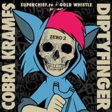 Cobra Krames & Dirtyfinger: Zero 2 Mixtape (Presented by Superchief & Gold Whistle)