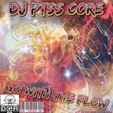 DigitalGabbaRecords - Podcast 2019 - (DGRP400) Dj Ptss core - Go with the flow