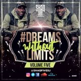 @SHAQFIVEDJ - Dreams Without Limits Vol.5