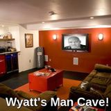 "Put The ""FI-YAH"" Back Into Your Relationship! - Wyatt's Man Cave"