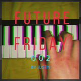 Future Friday - Episode 002