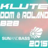 KLUTE b2b DOM & ROLAND @ SUN AND BASS 2015