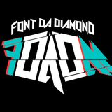 FONT DA DIAMOND* - Welcome To FDADM #11
