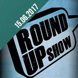 Round Up Show 15.06.17 #GutZuWissen, Weekly Riddim aus Trinidad & much more
