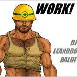 Dj Leandro Baldi - Work! (Oct 2012)