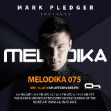 MARK PLEDGER PRESENTS MELODIKA 075