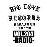 BIG LOVE RECORDS RADIO vol.204  (NOV.25.2018)