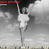 The House of Wild Delights #52