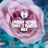 Ty & DJ Big Ted - Urban Nerds Ones 2 Watch mix