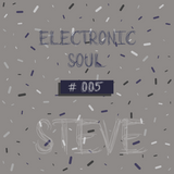 Electronic Soul # 005 [Episodio] STEVE