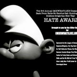 3rd Annual Hate Awards (Part TWO!)