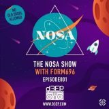 The NOSA Show with Form696 - Episode 001 (03/10/18)