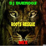 Roots Reggae French mix 2015 - Dj BuenOos
