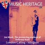 London Calling Ep 1.1 - Joe Meek