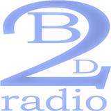 B2D|RADIO SHOW