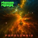 Phantom Prowler - ''Parasomnia'' (Downtempo Mix)