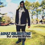 DJ Jaymz Nylon – Adult Selections #190